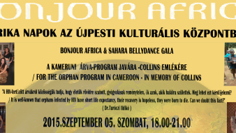 Afrika Napok: Bonjour Africa & Sahara Bellydance Gala