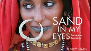 Homok a szememben – kiállítás Szudánról Budapesten