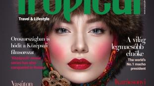 Oroszország, a legek országa – megjelent az új Tropical magazin